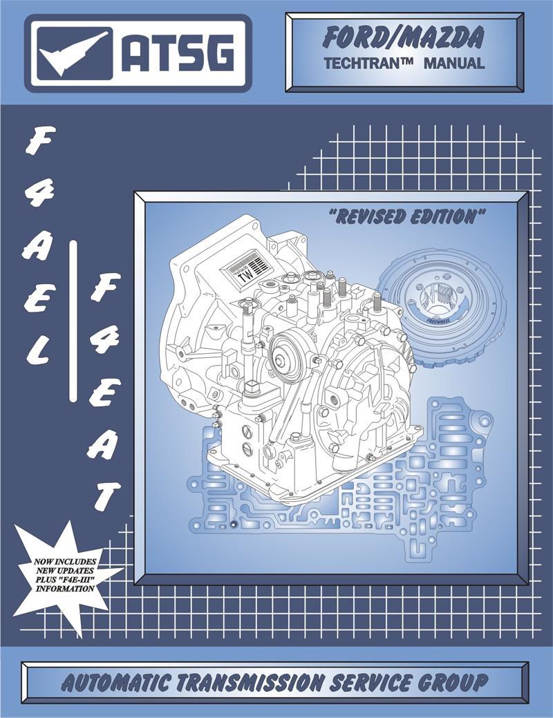 FORD F4EAT Transmission Rebuild Manual.