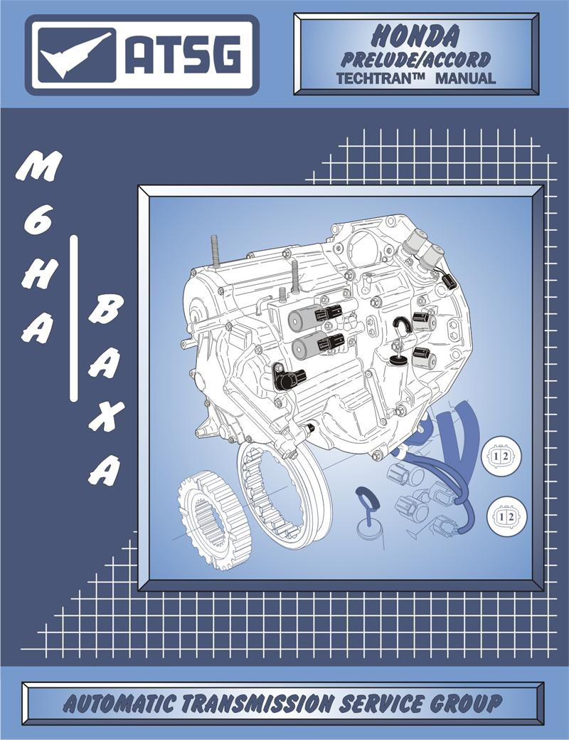 Honda Accord BAXA Prelude M6HA Transmission Rebuild Manual.