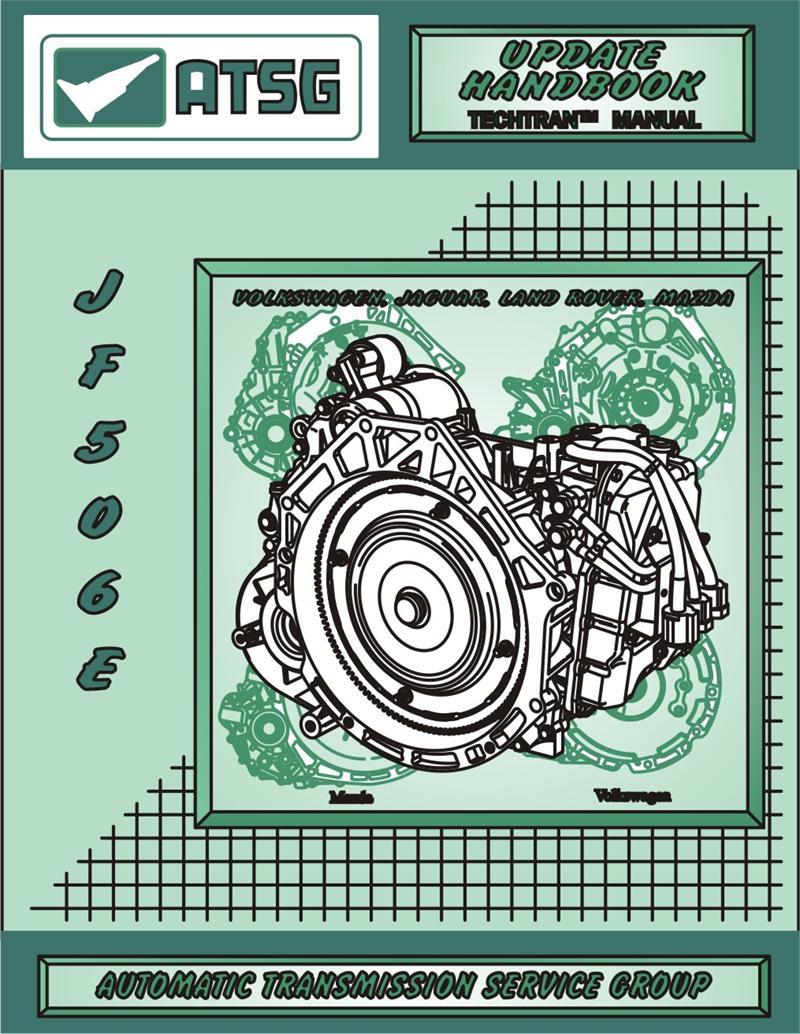 Repair, Rebuild, Technical, Manual, JATCO, JF506E, Update Handbook