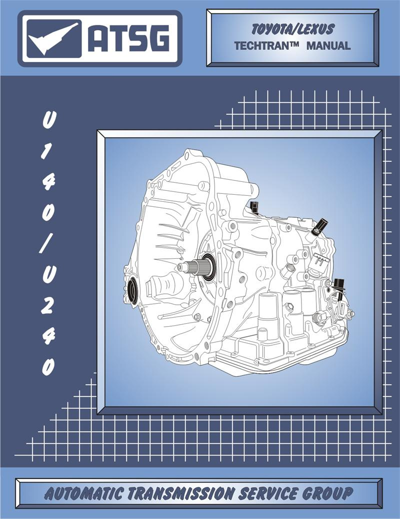 Toyota U140/U240 Transmission Rebuild Manual.