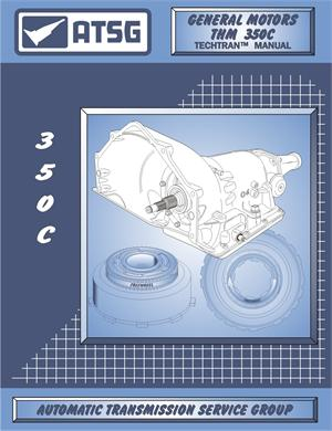 GM Turbo 350/350-C Transmission Rebuild Manual