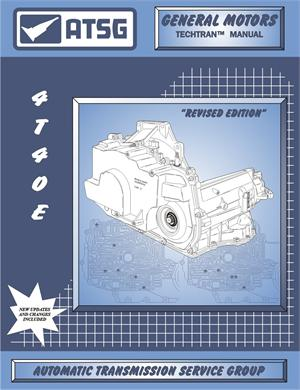 GM 4T40E Transmission Rebuild Manual