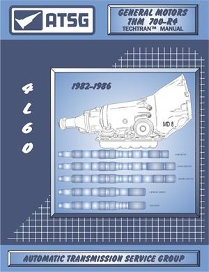 GM 700R4 (1982-1986) Transmission Rebuild Manual