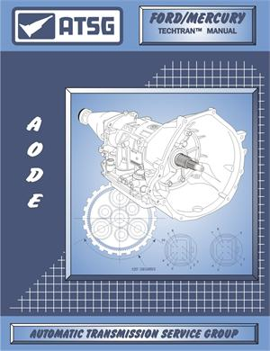 FORD AODE/4R70W Transmission Rebuild Manual
