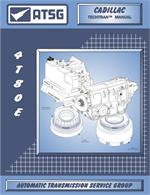 GM 4T80E Transmission Rebuild Manual