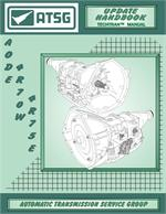 FORD AODE/4R70W/4R75E Transmission Rebuild Manual - Update Handbook